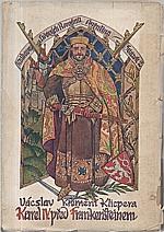 Klicpera: Karel IV. před Frankenšteinem, 1924