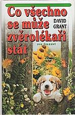 Grant: Co všechno se může zvěrolékaři stát, 1999