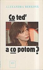 Dvořák: Co teď a co potom?, 1992