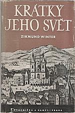 Winter: Krátký jeho svět a jiné pražské obrázky, 1938