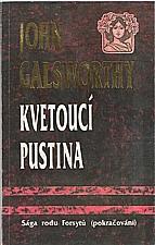 Galsworthy: Kvetoucí pustina, 1992