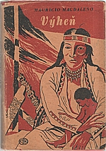Magdaleno: Výheň, 1946