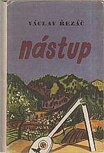 Řezáč: Nástup, 1952
