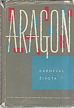 Aragon: Karneval života, 1961