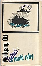 Ott: Žraloci a malé ryby, 1970