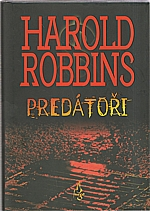 Robbins: Predátoři, 2007