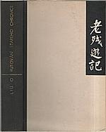 Liu: Putování starého Chromce, 1947