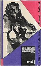Rolland: Dobrý člověk ještě žije, 1963