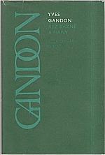 Gandon: Bez bázně a hany, 1979