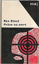 Stout: Právo na smrt, 1967