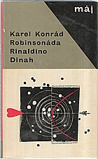 Konrád: Robinsonáda ; Rinaldino ; Dinah, 1966