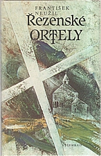 Neužil: Řezenské ortely, 1988
