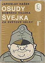Hašek: Osudy dobrého vojáka Švejka za světové války. I-IV, 1975