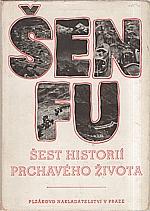 Šen: Šest historií prchavého života, 1944