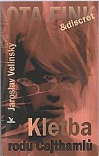 Velinský: Kletba rodu Cajthamlů, 2008