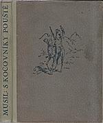 Musil: S kočovníky pouště, 1941
