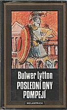 Bulwer-Lytton: Poslední dny Pompejí, 1989