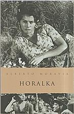Moravia: Horalka, 2007