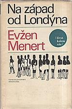 Menert: Na západ od Londýna, 1967