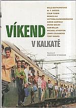 : Víkend v Kalkatě, 2005