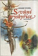 Pohl: S vůní pryskyřice, 1989