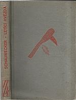 Schauwecker: Letící hvězda, 1941