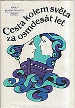 Bořkovcová: Cesta kolem světa za osmdesát let, 1982