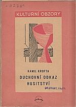 Krofta: Duchovní odkaz husitství, 1946