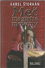 Štorkán: Meč magistra medicíny, 2007