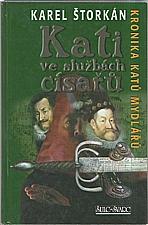 Štorkán: Kati ve službách císařů, 2007