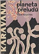 Foustka: Planeta přeludů, 1964