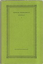 Sienkiewicz: Křižáci. I-II, 1959