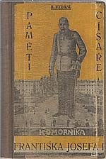 Ketterl: Paměti komorníka císaře Františka Josefa I., 1929
