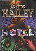 Hailey: Hotel, 1996