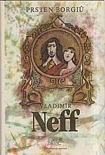 Neff: Prsten Borgiů, 1984
