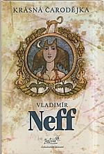 Neff: Krásná čarodějka, 1984