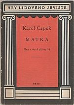 Čapek: Matka, 1958