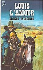 L'Amour: Drsnou vysočinou, 1993