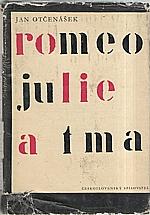 Otčenášek: Romeo, Julie a tma, 1963