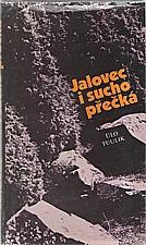 Tuulik: Jalovec i sucho přečká, 1984