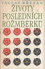 Březan: Životy posledních Rožmberků. I-II, 1985
