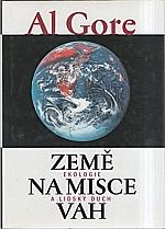 Gore: Země na misce vah, 2000