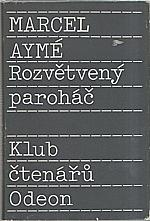Aymé: Rozvětvený paroháč, 1989