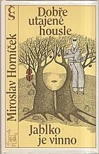 Horníček: Dobře utajené housle ; Jablko je vinno, 1988