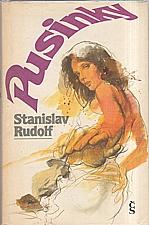 Rudolf: Pusinky, 1987