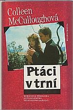 McCullough: Ptáci v trní, 1993