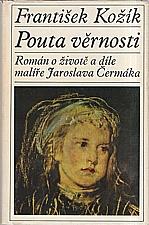 Kožík: Pouta věrnosti, 1971
