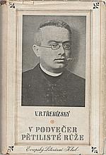 Beneš Třebízský: V podvečer pětilisté růže, 1941