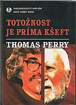 Perry: Totožnost je príma kšeft, 2001