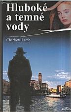 Lamb: Hluboké a temné vody, 1999
